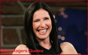 Motivational Mimi Rogers Quotes And Sayings