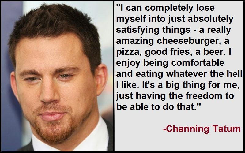 Inspirational Channing Tatum Quotes