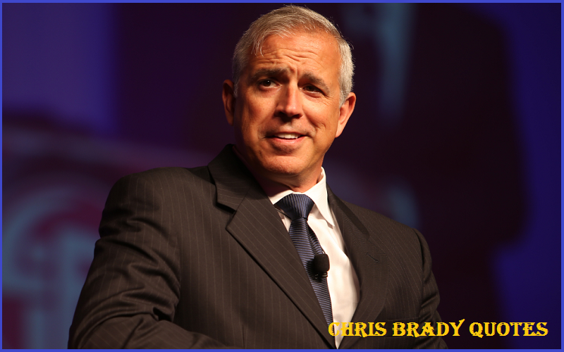Inspirational Chris Brady Quotes