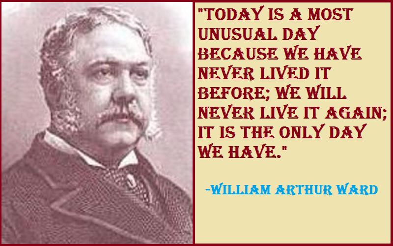 Inspirational William Arthur Ward Quotes