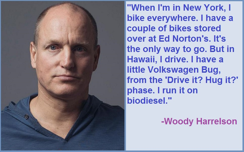 Inspirational Woody Harrelson Quotes