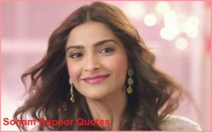 Motivational Sonam Kapoor Quotes And Sayings