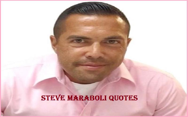 Motivational Steve Maraboli Quotes And Sayings