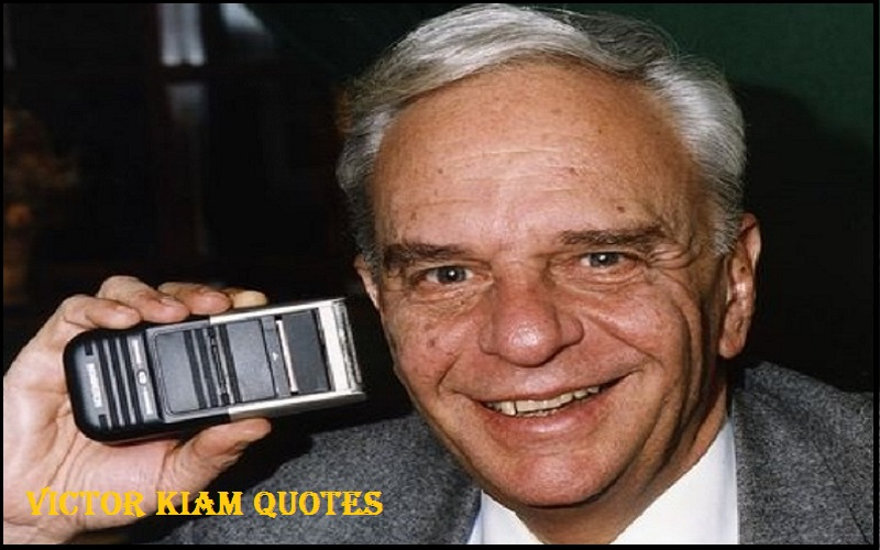 You are currently viewing Motivational Victor Kiam Quotes and Sayings