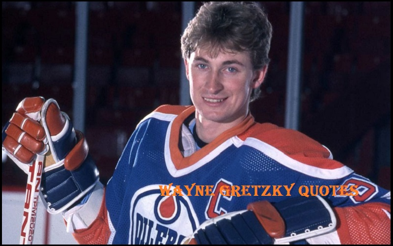 Motivational Wayne Gretzky Quotes And Sayings