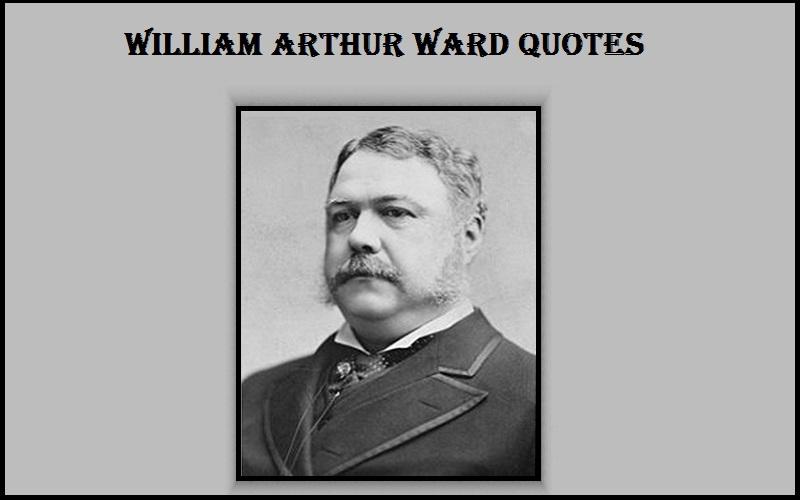 Motivational William Arthur Ward Quotes