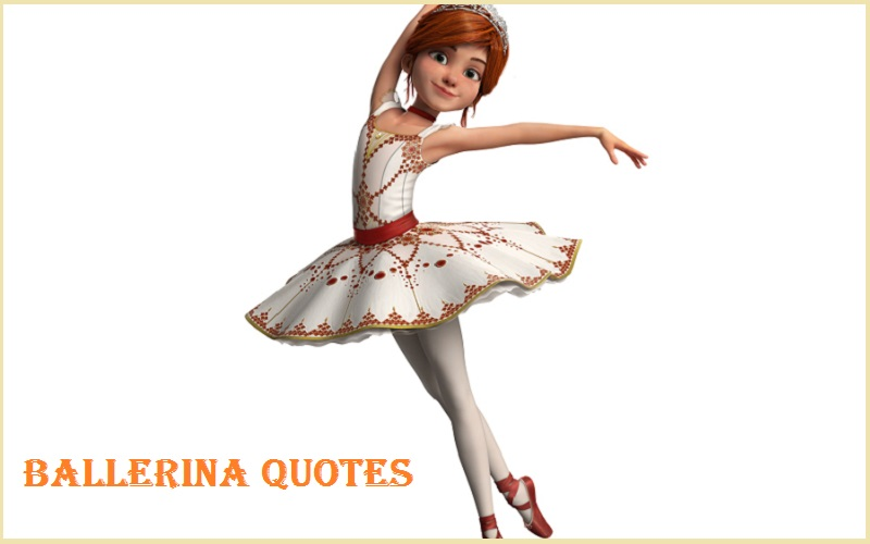 Motivational Ballerina Quotes and Sayings