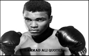 Motivational Muhammad Ali Quotes And Sayings