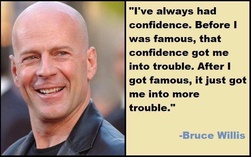 Inspirational Bruce Willis Quotes