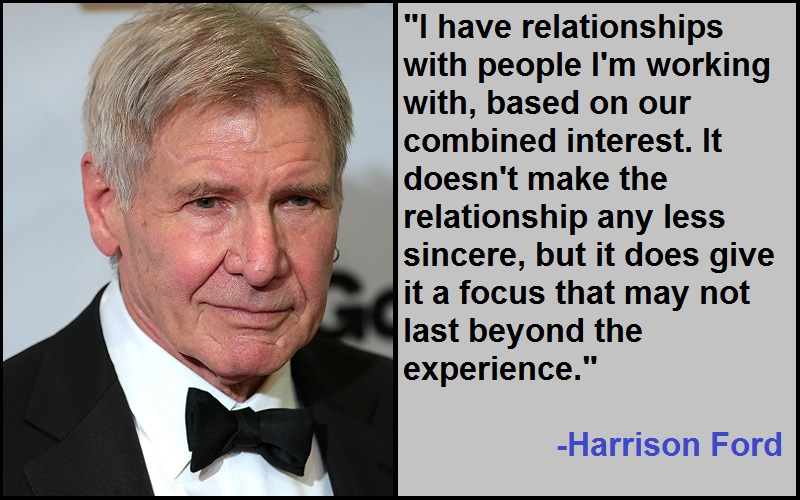 Harrison Ford Quotes And Sayings