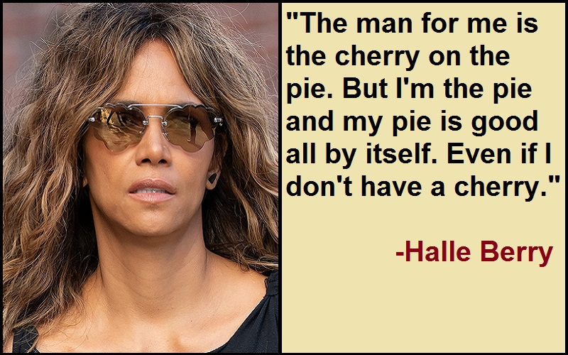 Inspirational Halle Berry Quotes