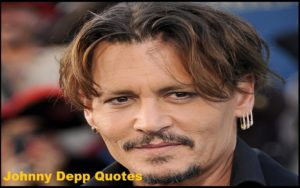 Motivational Johnny Depp Quotes And Sayings