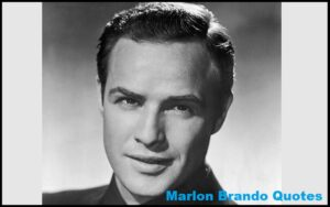 Read more about the article Motivational Marlon Brando Quotes And Sayings
