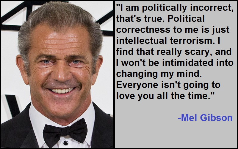 Mel Gibson Quotes And Sayings