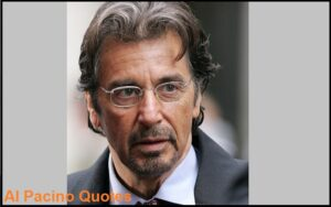 Read more about the article Motivational Al Pacino Quotes And Sayings
