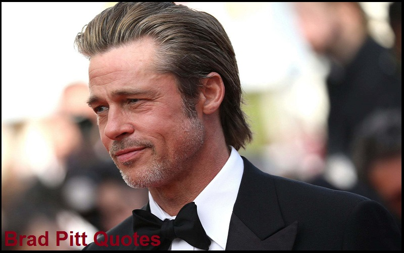 You are currently viewing Motivational Brad Pitt Quotes And Sayings