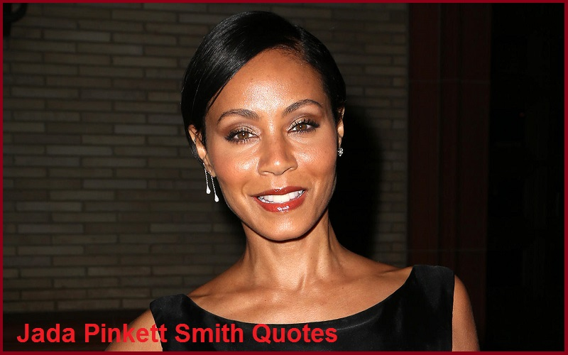 Motivational Jada Pinkett Smith Quotes