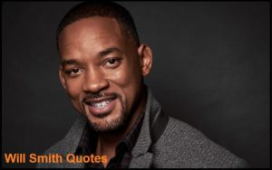 Motivational Will Smith Quotes And Sayings