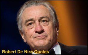Motivational Robert De Niro Quotes