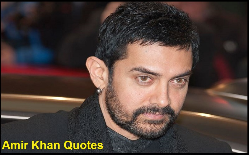 Motivational Aamir Khan Quotes And Sayings