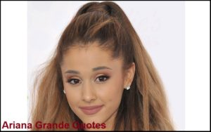 Motivational Ariana Grande Quotes