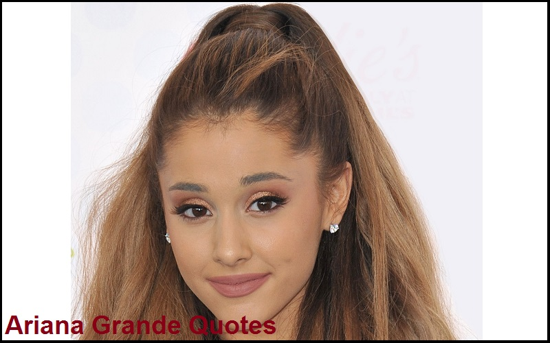 Motivational Ariana Grande Quotes