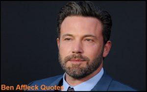 Motivational Ben Affleck Quotes