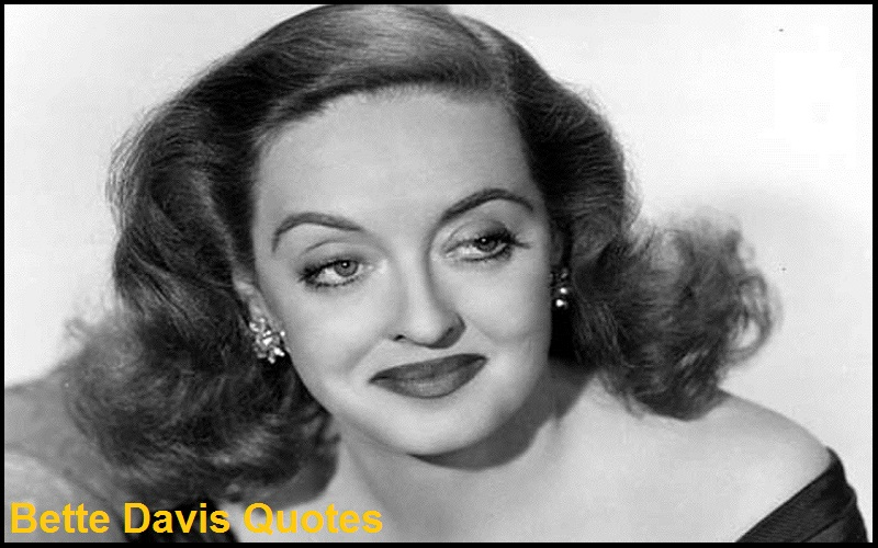 Read more about the article Motivational Bette Davis Quotes and Sayings