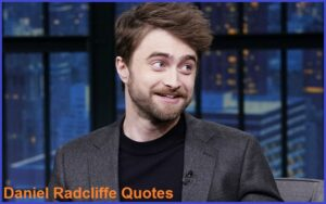Read more about the article Motivational Daniel Radcliffe Quotes and Sayings
