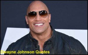 Motivational Dwayne Johnson Quotes
