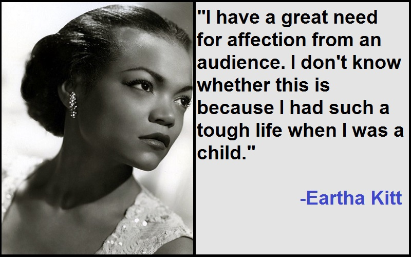 Motivational Eartha Kitt Quotes