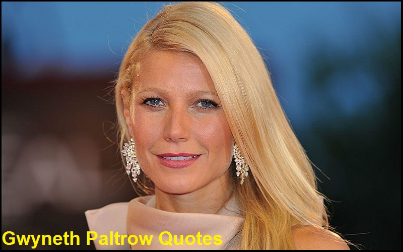 Motivational Gwyneth Paltrow Quotes