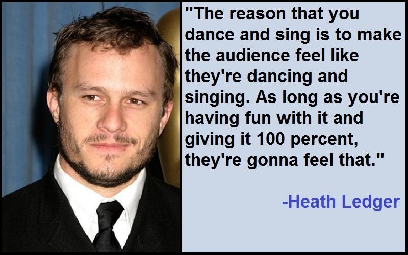 Inspirational Heath Ledger Quotes