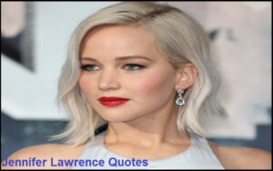 Read more about the article Motivational Jennifer Lawrence Quotes and Sayings