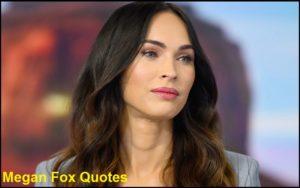 Motivational Megan Fox Quotes