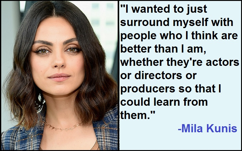 Mila Kunis Quotes And Sayings
