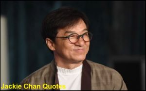 Motivational Jackie Chan Quotes