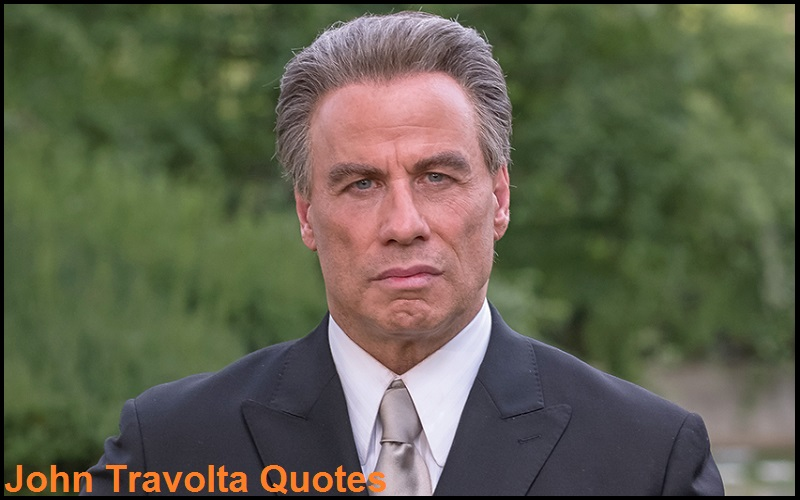 Motivational John Travolta Quotes