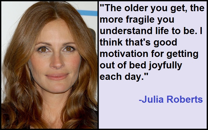 Inspirational Julia Roberts Quotes
