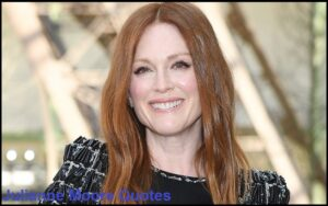 Read more about the article Motivational Julianne Moore Quotes and Sayings