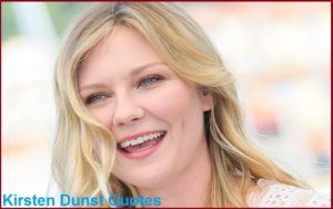 Motivational Kirsten Dunst Quotes