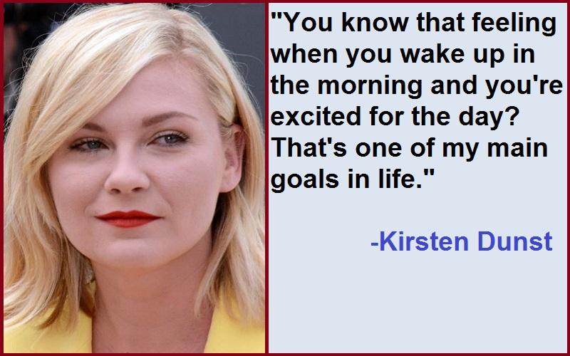 Inspirational Kirsten Dunst Quotes