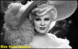 Read more about the article Motivational Mae West Quotes and Sayings
