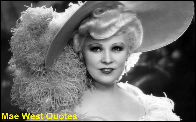 Motivational Mae West Quotes
