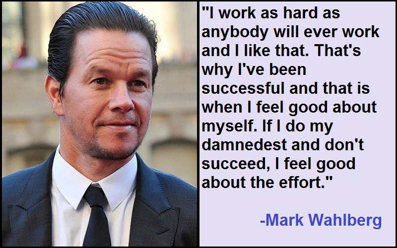 Inspirational Mark Wahlberg Quotes