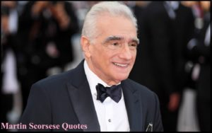 Motivational Martin Scorsese Quotes