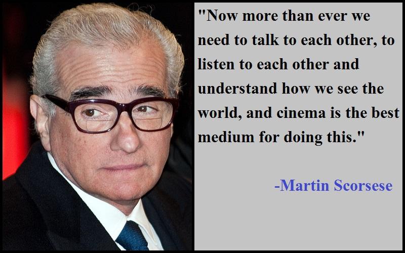 Inspirational Martin Scorsese Quotes