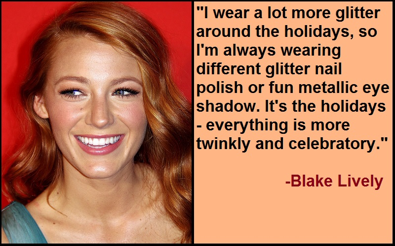 Inspirational Blake Lively Quotes