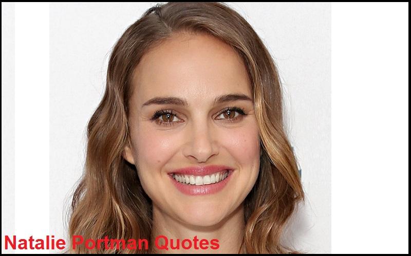 Motivational Natalie Portman Quotes