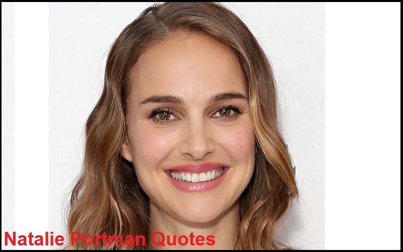 Read more about the article Motivational Natalie Portman Quotes and Sayings